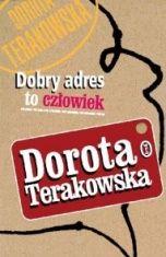 Dorota Terakowska-[PL]Dobry adres to człowiek