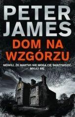 Peter James-Dom na wzgórzu