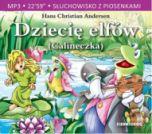 Hans Christian Andersen, opracowanie Aleksandra Michałowska-Dziecię elfów