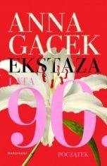 Anna Gacek-Ekstaza