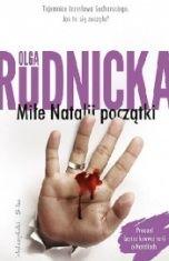 Olga Rudnicka-Miłe Natalii początki