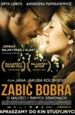 Jan Jakub Kolski-Zabić bobra