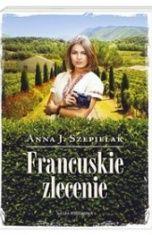 Anna J. Szepielak-Francuskie zlecenie