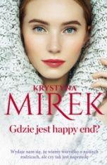 Krystyna Mirek-Gdzie jest happy end?
