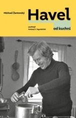 Michael Žantovský-Havel od kuchni