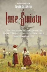 antologia inspirowana pracami Jakuba     Różalskiego-Inne światy