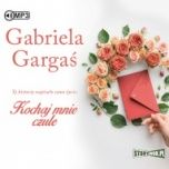 Gabriela Gargaś-Kochaj mnie czule