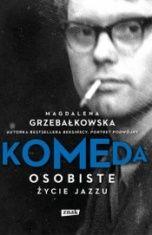 Magdalena Grzebałkowska-Komeda - osobiste życie jazzu