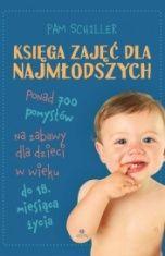 Pam Schiller-Księga zajęć dla najmłodszych