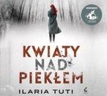 Ilaria Tuti-Kwiaty nad piekłem