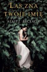 Alaitz Leceaga-Las zna twoje imię