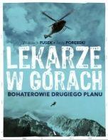 Wojciech Fusek, Jerzy Porębski-Lekarze w górach : bohaterowie drugiego planu