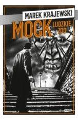 Marek Krajewski-Mock. Ludzkie ZOO