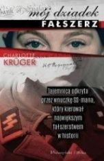 Charlotte Krüger-Mój dziadek fałszerz