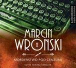 Marcin Wroński-[PL]Morderstwo pod cenzurą