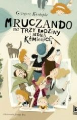 Grzegorz Kasdepke-Mruczando na trzy rodziny i jedną kamienicę
