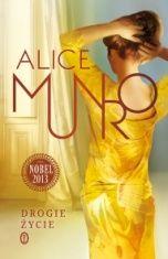Alice Munro-[PL]Drogie życie