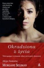 Morgane Seliman-Okradziona z życia