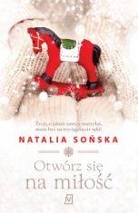 Natalia Sońska-Otwórz się na miłość