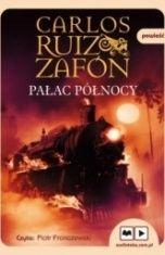 Carlos Ruiz Zafón-Pałac Północy