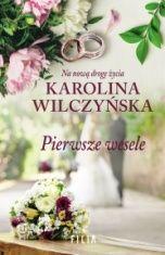 Karolina Wilczyńska-Pierwsze wesele