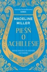 Madeline Miller-Pieśń o Achillesie
