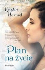 Kristin Harmel-Plan na życie