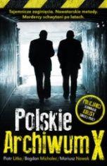 Piotr Litka, Bogdan Michalec, Mariusz Nowak-Polskie Archiwum X