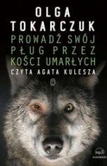 Olga Tokarczuk-[PL]Prowadź sój pług przez kości umarłych
