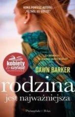 Dawn Barker-Rodzina jest najważniejsza