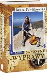 Beata Pawlikowska-Samotne wyprawy