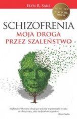 Elyn R. Saks-[PL]Schizofrenia. moja droga przez szaleństwo