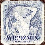Andrzej Sapkowski-[PL]Sezon burz