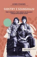 Jung Chang-[PL]Siostry z Szanghaju