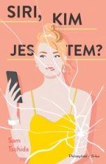 Sam Tschida-Siri, kim jestem?