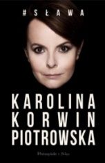 Karolina Korwin-Piotrowska-#Sława