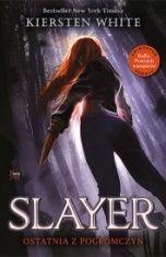 Kiersten White-[PL]Slayer
