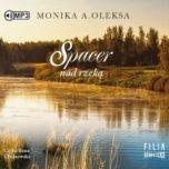 Monika A. Oleksa-Spacer nad rzeką