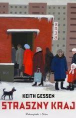 Keith Gessen-Straszny kraj