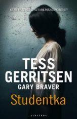 Tess Gerritsen, Gary Braver-Studentka