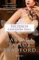 Barbara Taylor Bradford-Szczęście Cavendon Hall
