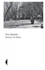 Piotr Kępiński-Szczury z via Veneto