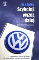 Jack Ewing-Szybciej, wyżej, dalej. Skandale Volkswagena