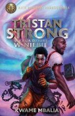 Kwame Mbalia-[PL]Tristan Strong wybija dziurę w niebie