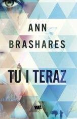Ann Brashares-[PL]Tu i teraz