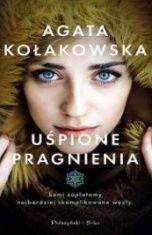 Agata Kołakowska-Uśpione pragnienia