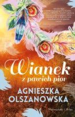 Agnieszka Olszanowska-Wianek z pawich piór