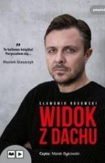 Sławomir Rogowski-Widok z dachu