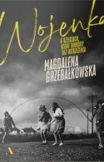 Magdalena Grzebałkowska-Wojenka