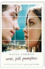 Gayle Forman-[PL]Wróć, jeśli pamiętasz
